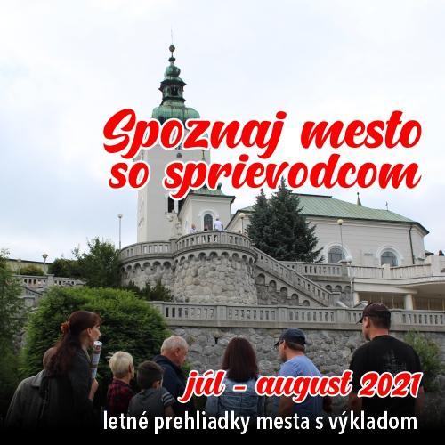 Letné prehliadky mesta Ružomberok s výkladom.
